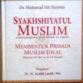 Syakhshiyatul Muslim-Membentuk Pribadi Muslim Ideal - Dr. Muhammad Ali Hasyimi - Penerbit Al I'tishom