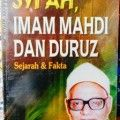 Syiah Imam Mahdi Dan Duruz - DR. Abdul Mun'in Al Nimr - Penerbit Qisthi Press