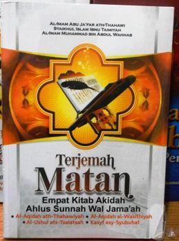 Terjemah 4 Kitab Aqidah - Al Imam Abu Ja'far Ath Thahawi,Syaikh Islam Ibnu Taimiyah,Al Imam Muhammad Bin Abdul Wahab - Penerbit Darul Haq