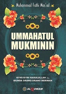Ummahatul Mukminin - Muhammad Fathi Mas'ad - Al Qowam