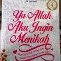 Ya Allah Aku Ingin Menikah - Burhan Shadiq - Penerbit Samudra