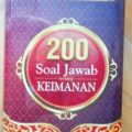 200 Soal Jawab tentang Keimanan - Dr. Muhammad Na'im Yasin - Pustaka Darus Sunnah