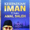 Kesepaduan Iman Dan Amal Saleh - Prof. Dr. Hamka - Penerbit Gema Insani Press