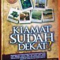 Kiamat Sudah Dekat - Dr. Muhammad al 'Areifi - Penerbit Qisthi Press