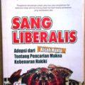 Sang Liberalis - Abu Umar Basyier - Shafa Publika