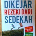 Dikejar Rezeki Dari Sedekah - Fahrur Muis - Penerbit Taqiya Publishing