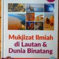 Mukjizat Ilmiah di Lautan dan Dunia Binatang - Yusuf Al Hajj Ahmad - Penerbit Aqwam