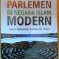 Parlemen Negara Islam Modern - Prof. Dr. Ali Muhammad Ash Shallabi - Penerbit Al Kautsar