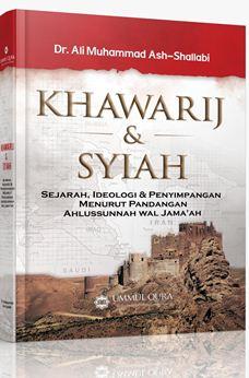 Khawarij dan Syiah - Dr. Ali Muhammad Ash Shallabi - Penerbit Ummul Qura