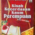 Kisah Sukses Kecerdasan Kaum Perempuan - Syaikh Qasim Asyur - Sukses Publishing
