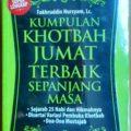 Kumpulan Khotbah Jumat Terbaik Sepanjang Masa - Fakhruddin Nursyam Lc - Penerbit Ziyadbooks