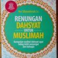 Renungan Dahsyat Untuk Muslimah - Nur Sillaturohmah Lc - Penerbit Ziyad Books