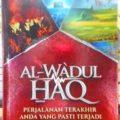 Al Wadul Haq - Dr. 'Umar 'Abdul Kafi - Penerbit Maghfirah