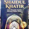 Shaidul Khatir - Imam Ibnu Al Jauzi - Penerbit Pustaka Maghfirah
