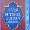 Futuhul Buldan - Syaikh Al Baladzuri - Penerbit Pustaka Al Kautsar