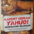 Raport Merah Yahudi Sepanjang Sejarah - Syaikh Sholah Abu Ismail - Penerbit Imam Bonjol