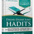 Dasar Dasar Ilmu Hadits - Terjemahan Kitab Ulumul Hadits - Dr. Mahmud Ath Thahhan - Penerbit Ummul Qura