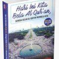 Hari Ini Kita Bela Al Quran - Penerbit Aqwam