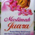 Muslimah Juara - Dr. Butsainah Ash Shabuni - Penerbit Aqwam