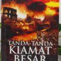 Tanda Tanda Kiamat Besar - Syaikh Mahir Ahmad Ash Shufi - Penerbit Aqwam