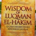 Wisdom of Luqman El Hakim - Ibrahim Abdul Muqtadir - Penerbit Aqwam