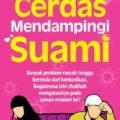 Cerdas Mendampingi Suami - Syaikh Nashir Asy Syafii - Penerbit Aqwam