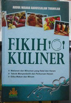 Fikih Kuliner - Abdul Wahab Abdussalam Thawilah - Penerbit Pustaka Al Kautsar