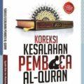 Koreksi kesalahan Pembaca Al Quran - Syaikh bin Abdullah Abu Zaid - Penerbit Qiblatuna