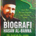 Biografi Hasan Al Banna - Dr. Anwar Al Jundi - Penerbit Media Insani Publishing
