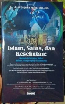 Islam Sains dan Kesehatan - dr. M. Saifudin Hakim, MSc, dkk - Penerbit Pustaka Muslim