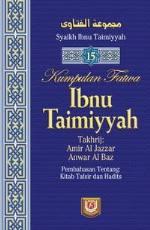 Kumpulan Fatwa Ibnu Taimiyah - Jilid 15