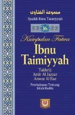 Kumpulan Fatwa Ibnu Taimiyah - Jilid 16