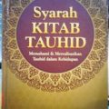 Syarah Kitab Tauhid - Yazid bin Abdul Qadir Jawas - Penerbit Pustaka Imam Asy Syafii