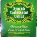 Syarah Tsalatsatul Ushul - Muhammad bin Shalih Al Utsaimin - Penerbit Al Qowam