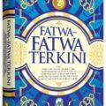 Jual Buku Islami | buku Fatwa Fatwa Terkini Jilid 2 - Majmu'ah Minal Ulama - Penerbit Darul Haq