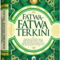 Jual Buku Islami | Buku Fatwa Fatwa Terkini Jilid 3 - Majmu'ah Minal Ulama - Penerbit Darul Haq