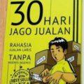 Jual Buku Bisnis di Solo | 30 Hari Jago Jualan - Dewa Eka Prayoga - Billionaire Store