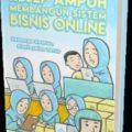Jual Buku Bisnis | Buku Resep Ampuh Membangun Bisnis Online - Muri Handayani, Lya Heriyanti - Billionaire Store