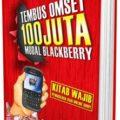 Jual Buku Bisnis | Buku Tembus Omset 100 Juta Modal Blackberry - Dewa Eka Prayoga - Billionaire Store