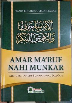 Jual Buku Islami | Buku Amar Maruf Nahi Munkar - Yazid bin Abdul Qadir Jawas - Penebit Khazanah Fawaid