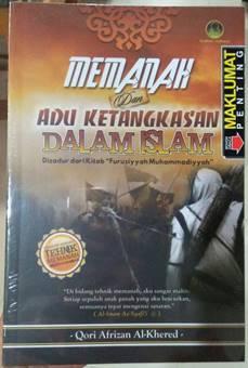 Jual Buku Memanah | Jual Buku Tentang Tehnik Memanah | Tehnik Memanah | Memanah dan Adu Ketangkasan dalam Islam - Qori Afrizan Al Khered | Terjemahan Kitab Al Furusiyah Al Muhammadiyyah