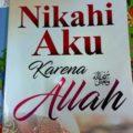 Jual Buku Nikahi Aku Karena Allah - Syaikh Isham Muhammad Syarif As Salafi - Penerbit Akbarmedia