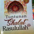 Jual Buku Tuntunan Shalat Rasulullah - Ibnu Qayyim Al Jauziyah - Penerbit Akbarmedia