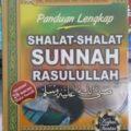 Jual Buku Panduan Lengkap Shalat Shalat Sunnah Rasulullah - DR. Muhammad bin Umar Bazmul - Penerbit Media Tarbiyah