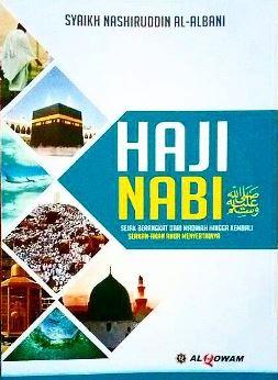 Buku Haji Nabi - Syaikh Nashiruddin Al-Albani - Penerbit Al-Qowam