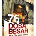 Nama Buku : Buku 76 Dosa Besar - Al Imam al Hafidz Adz Dzahabi - Pustaka Darul Haq