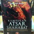 Nama Buku : Kumpulan Atsar Shahabat - Abu Abdullah Ad-Dani bin Munir Ali Zahwi - Penerbit Darul Ilmi