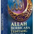 Buku Allah berbicara tentang diri-Nya - Prof. DR. Umar Sulaiman Al-Asyqar - Pustaka Al Kautsar
