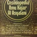Buku Ensiklopedi Ibnu Hajar Al Asqolani - Ibnu Hajar Al Asqalani - Pustaka Azzam