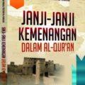 Buku Janji janji Kemenangan Dalam Al Quran - DR. Shalah Abdul Fattah Al Khalidi - Pustaka Al Kautsar